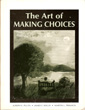 The Art of Making Choices