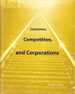 Consumers, Competition, and Corporations