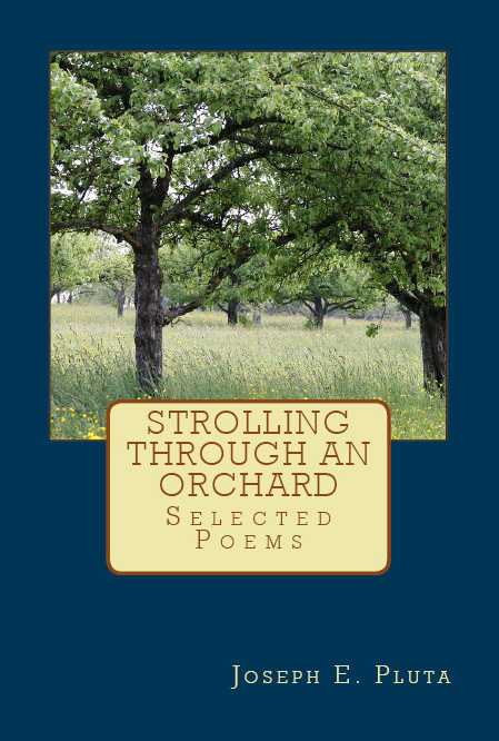 Strolling Through an Orchard: Selected Poems